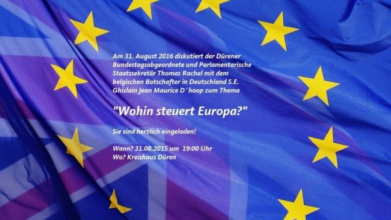 """Veranstaltung """"Wohin steuert Europa?"""""""